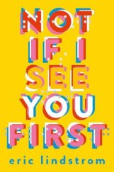 https://heartfullofbooks.com/2016/01/22/review-not-if-i-see-you-first-by-eric-lindstrom/