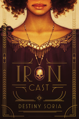https://heartfullofbooks.com/2016/09/26/review-iron-cast-by-destiny-soria/