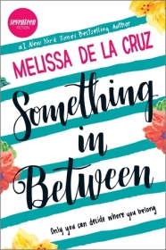 https://heartfullofbooks.com/2016/11/16/review-something-in-between-by-melissa-de-la-cruz/