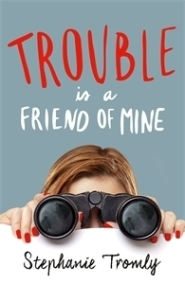 https://heartfullofbooks.com/2016/11/24/review-trouble-is-a-friend-of-mine-by-stephanie-tromly/#more-11057