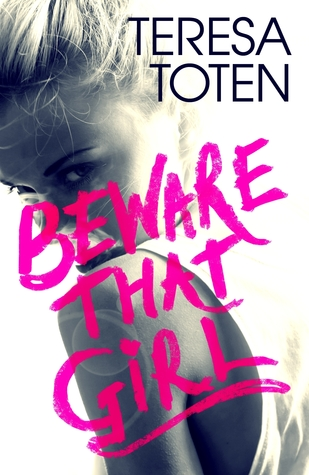 https://heartfullofbooks.com/2017/02/03/review-beware-that-girl-by-teresa-toten/